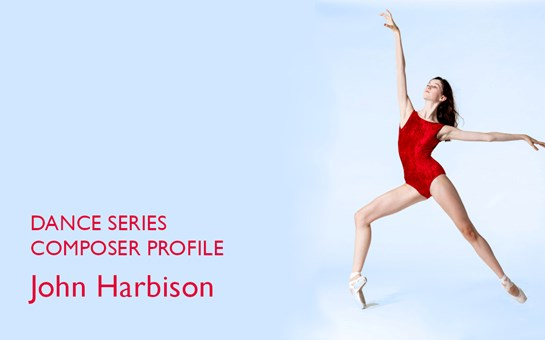 Dance Series: Composer Profile | John Harbison